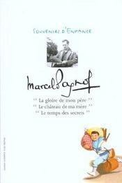 Coffret Marcel Pagnol ; Souvenirs D'Enfance ; La Gloire De Mon Pere ; Le Chateau De Ma Mere ; Le Temps Des Secrets - Intérieur - Format classique