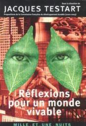 Reflexions Pour Un Monde Vivable - Couverture - Format classique