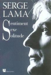 Sentiment, sexe, solitude - Intérieur - Format classique