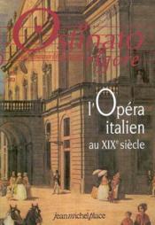 Ostinato Rigore N.19 ; L'Opéra Italien Au Xixe Siècle - Couverture - Format classique