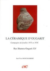 La ceramique d'ougarit - campagnes de fouilles 1975 et 1976 - Intérieur - Format classique