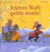Joyeux Noël petite souris ! - Couverture - Format classique