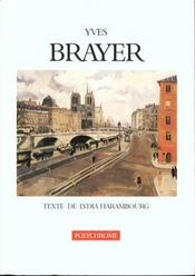 Vente livre :  Yves brayer. texte de lydia harambourg  - Lydia Harambourg