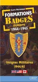 Formations badges Europe ; carte historique ; 1944-1945 - Intérieur - Format classique