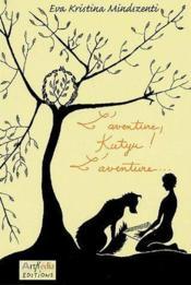 L'aventure Kutyu ! , l'aventure... - Couverture - Format classique