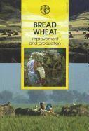 Bread Wheat. Improvement And Production - Couverture - Format classique