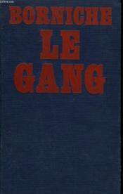 Le Gang. - Couverture - Format classique