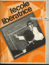 L'Ecole Liberatrice Supplement Au N°1 (10-9-1971). Debutant - Couverture - Format classique