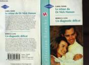 Le Retour Du Dr Nick Hanson Suivi D'Un Diagnostic Delicat (Twice A Kiss Suivi De Diagnosis Defered) - Couverture - Format classique