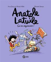 Anatole Latuile t.7 ; ça va dégominer ! - Couverture - Format classique