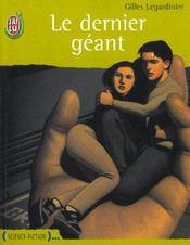 Le Dernier Geant – Gilles Legardinier – ACHETER OCCASION – 16/11/2002