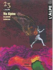 L'Alpe N.23 ; Via Alpina - Intérieur - Format classique