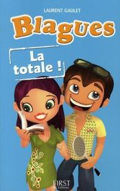 Vente  Blagues la totale  - Laurent Gaulet
