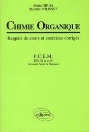 Chimie Organique Rappels De Cours Et Exercices Corriges Pcem - Intérieur - Format classique