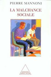 La Malchance Sociale - Intérieur - Format classique