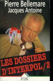 Les Dossiers D'Interpol T.2 - Couverture - Format classique