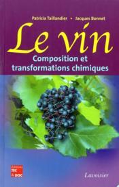 Le vin : analyse et transformations chimiques - Couverture - Format classique