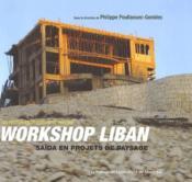 Workshop au liban ; saïda en projets de paysage - Couverture - Format classique