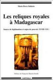 Les reliques royales à madagascar ; source de légitimation et enjeu de pouvoir, xviii-xx siècle - Intérieur - Format classique