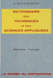 Dictionnaire Des Techniques Et Sciences Appliquees - Intérieur - Format classique