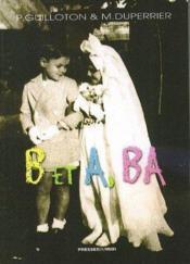 B Et A Ba - Couverture - Format classique