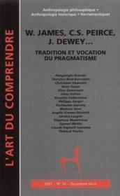 James, Pierce, Dewey... tradition et vocation du pragmatisme - Couverture - Format classique
