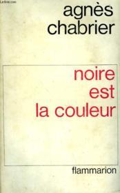 Noire Est La Couleur. - Couverture - Format classique