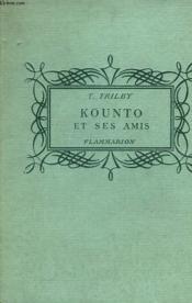 Kounto Et Ses Amis. Collection : Pour Les Jeunes. - Couverture - Format classique