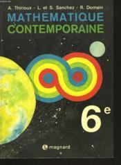 MATHEMATIQUE COTEMPORAINE. 6e. - Couverture - Format classique