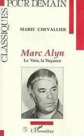 Marc Alyn ; La Voix, La Voyance - Intérieur - Format classique