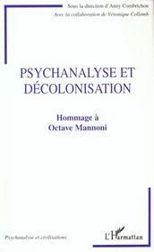 Psychanalyse Et Decolonisation ; Hommage A Octave Mannoni - Intérieur - Format classique