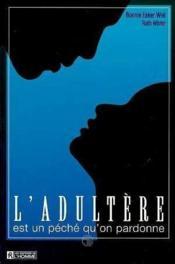 L'Adultere Est Un Peche Qu On Pardonne - Couverture - Format classique