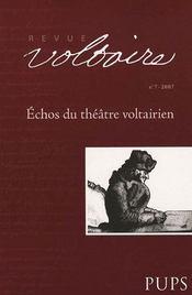 Revue Voltaire N.7 ; Echos Du Théâtre Voltairien - Intérieur - Format classique