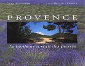 Provence, Le Bonheur Sortait Des Pierres - Intérieur - Format classique