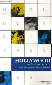 Hollywood, Les Fictions De L'Exil - Intérieur - Format classique