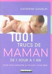 1001 Trucs De Maman De 1 Jour A 1 An - Intérieur - Format classique