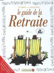 Le guide de la retraite - Couverture - Format classique