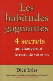 Les habitudes gagnantes ; 4 secrets qui changeront le reste de votre vie - Intérieur - Format classique