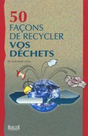 50 facons de recycler vos déchets - Couverture - Format classique