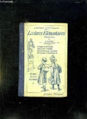 Lectures Elementaires Illustrees Pour Les Enfants De 7 A 10 Ans. - Couverture - Format classique