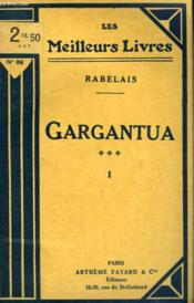 Gargantua. Tome 1. Collection : Les Meilleurs Livres N° 89. - Couverture - Format classique