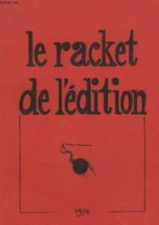 Le Racket De L'Edition - Couverture - Format classique