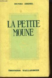 La Petite Moune Suivi De Le Masque - Couverture - Format classique
