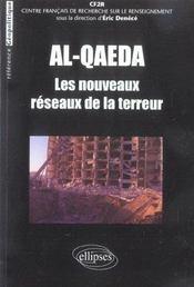 Al-Qaeda Les Nouveaux Reseaux De La Terreur - Intérieur - Format classique
