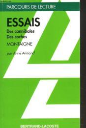 Essais l.31 ; des canibales ; des coches - Couverture - Format classique