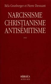 Narcissisme, christianisme et antisémitisme - Intérieur - Format classique