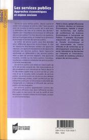 Les services publics ; approches économiques et enjeux sociaux - 4ème de couverture - Format classique