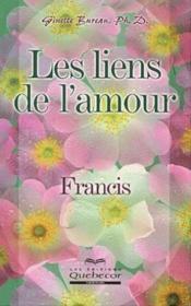 Les liens de l'amour: Francis - Couverture - Format classique