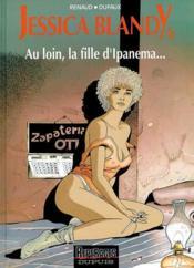 Jessica Blandy T.6; Au Loin, La Fille D'Ipanema... - Couverture - Format classique