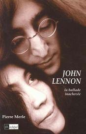 John Lennon ; La Ballade Inachevee - Intérieur - Format classique